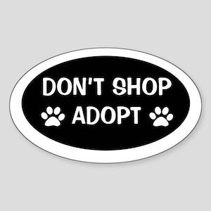 Don't shop, adopt Oval Sticker