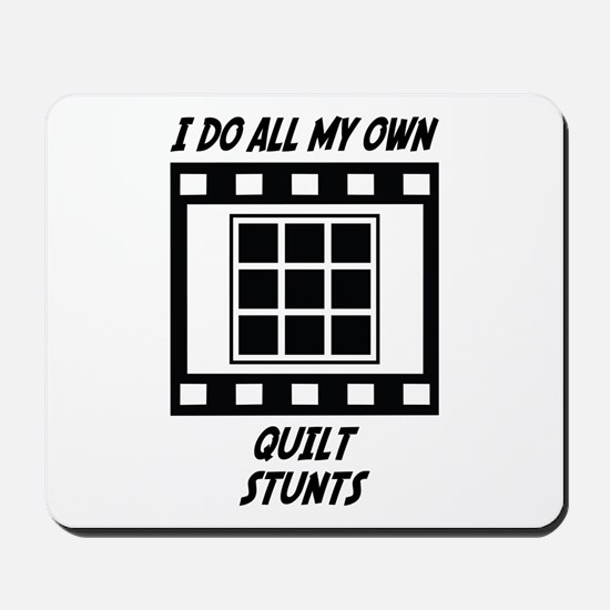 Quilt Stunts Mousepad