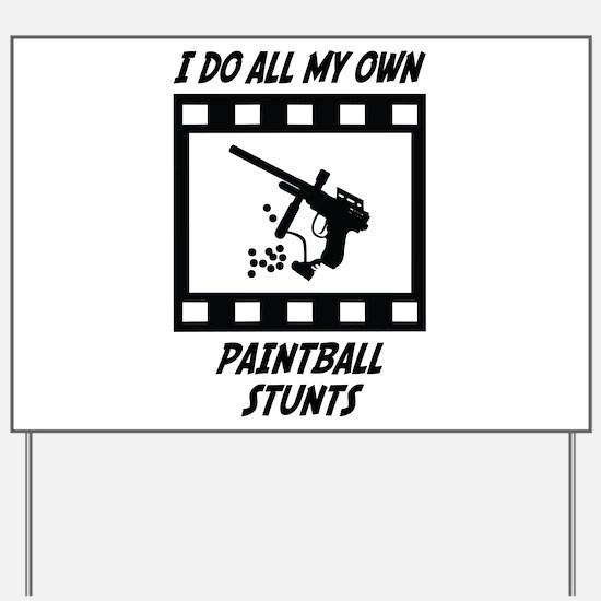 Paintball Stunts Yard Sign