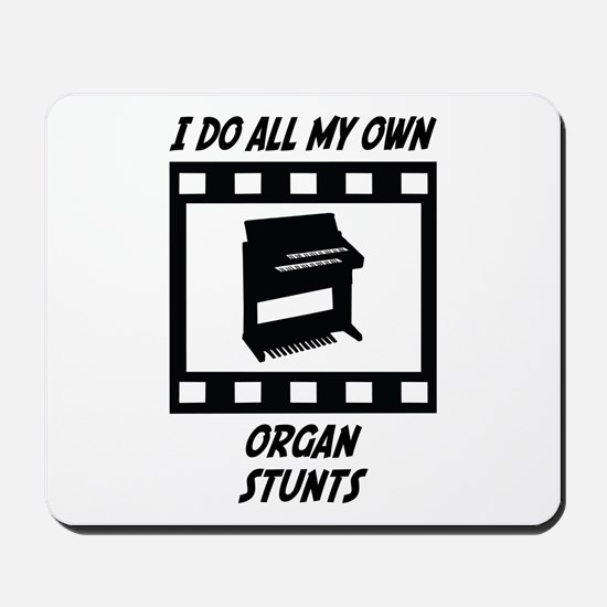 Organ Stunts Mousepad