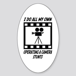 Operating a Camera Stunts Oval Sticker