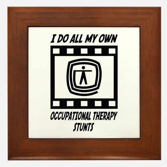 Occupational Therapy Stunts Framed Tile