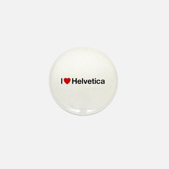 i heart helvetica Mini Button