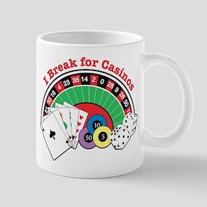 I Break for Casinos Mug