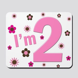 """""""I'm 2"""" Pink & Brown Flowers Mousepad"""