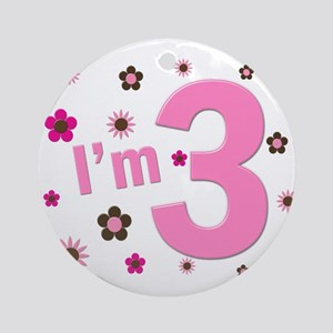 """""""I'm 3"""" Pink & Brown Flowers Ornament (Round)"""