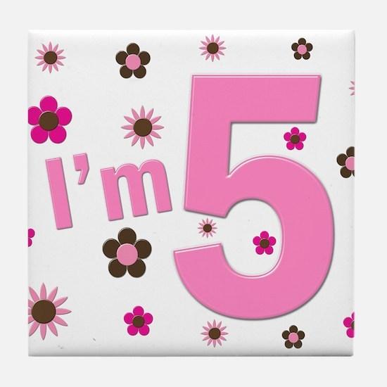 """I'm 5"" Pink & Brown Flowers Tile Coaster"