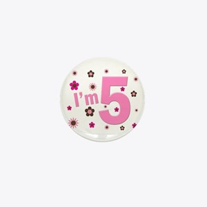 """""""I'm 5"""" Pink & Brown Flowers Mini Button"""