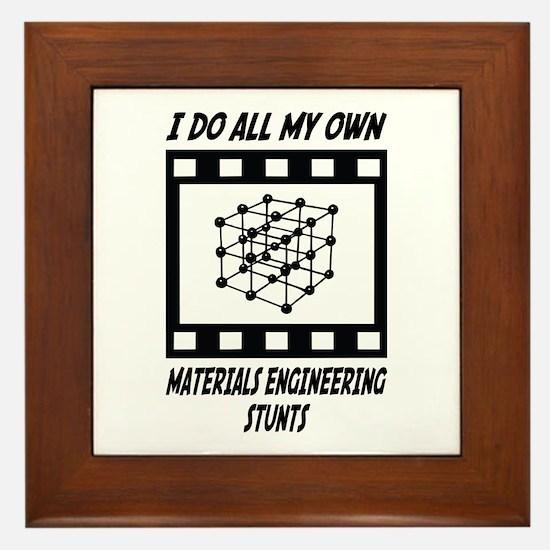 Materials Engineering Stunts Framed Tile