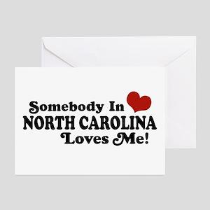 Somebody in North Carolina Loves me Greeting Cards