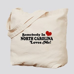 Somebody in North Carolina Loves me Tote Bag