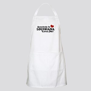 Somebody in Louisiana Loves me BBQ Apron