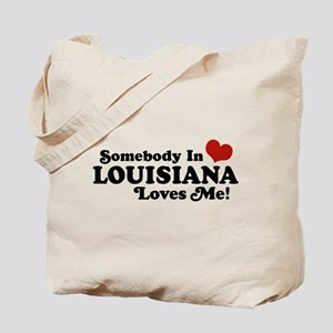 Somebody in Louisiana Loves me Tote Bag