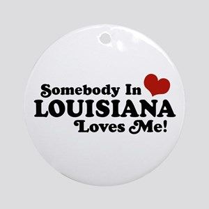 Somebody in Louisiana Loves me Ornament (Round)