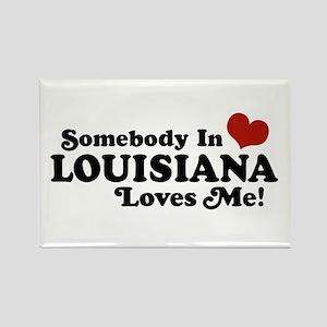 Somebody in Louisiana Loves me Rectangle Magnet