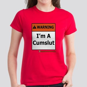Warning I'm A Cumslut Women's Dark T-Shirt