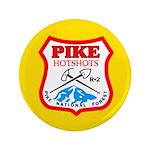 Pike Hotshots Big Button 1