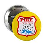 Pike Hotshots Button 1