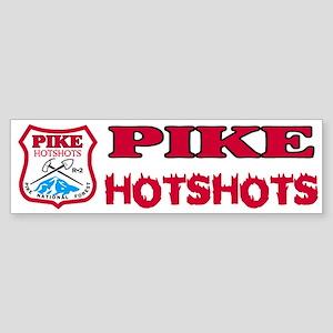 Pike Hotshots Bumper Sticker 1