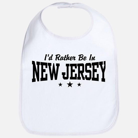 I'd Rather Be In New Jersey Bib