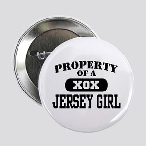 "Property of a Jersey Girl 2.25"" Button"