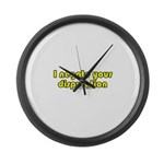 I Negate Your Disputation Large Wall Clock