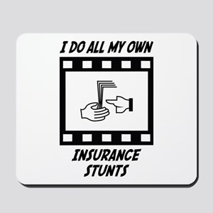 Insurance Stunts Mousepad