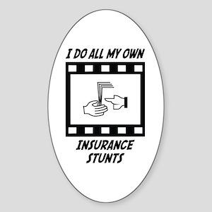 Insurance Stunts Oval Sticker
