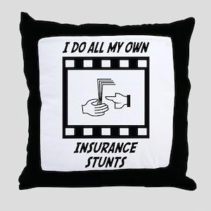 Insurance Stunts Throw Pillow