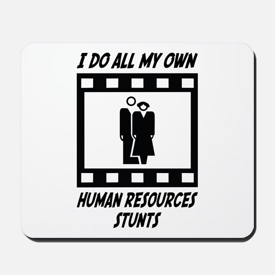 Human Resources Stunts Mousepad