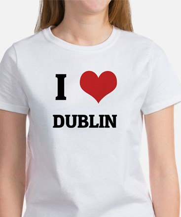I Love Dublin Women's T-Shirt