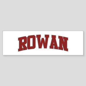 ROWAN Design Bumper Sticker
