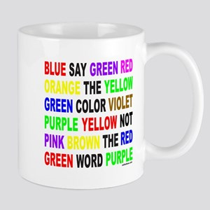 SAY THE COLOR NOT THE WORD Mug