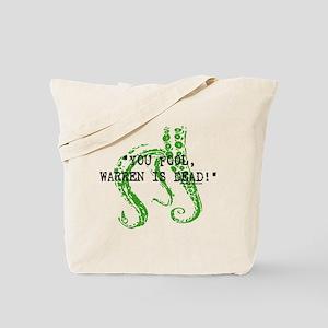 Warren is dead, Lovecraft Tote Bag