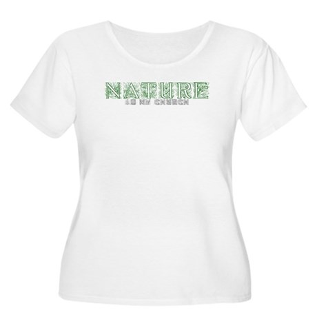 nature is my Church Women's Plus Size Scoop Neck T