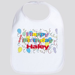 Happy Birthday Haley Bib