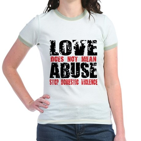 Love Does Not Mean Abuse Jr. Ringer T-Shirt