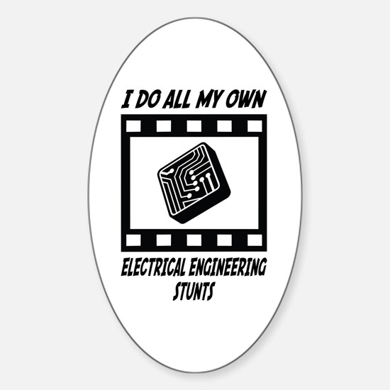 Electrical Engineering Stunts Oval Decal