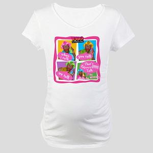 Miss Sophia's Girl Talk Maternity T-Shirt