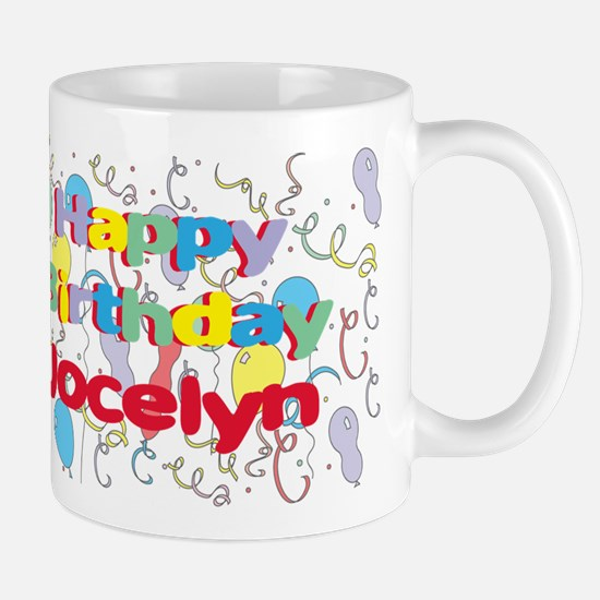 Happy Birthday Jocelyn Mug