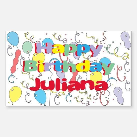 Happy Birthday Juliana Rectangle Decal
