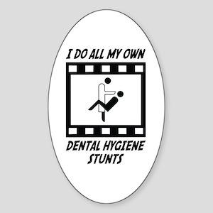 Dental Hygiene Stunts Oval Sticker