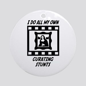 Curating Stunts Ornament (Round)