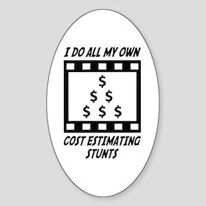 Cost Estimating Stunts Oval Sticker