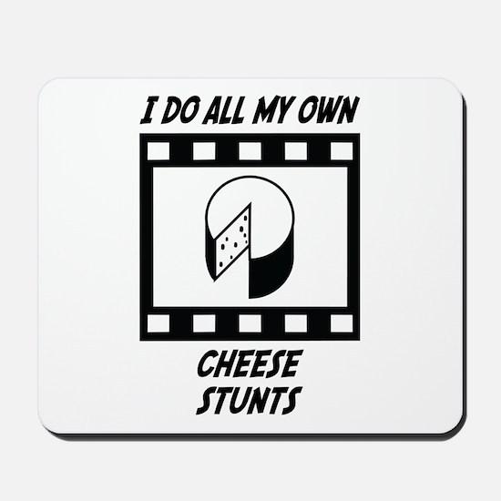 Cheese Stunts Mousepad