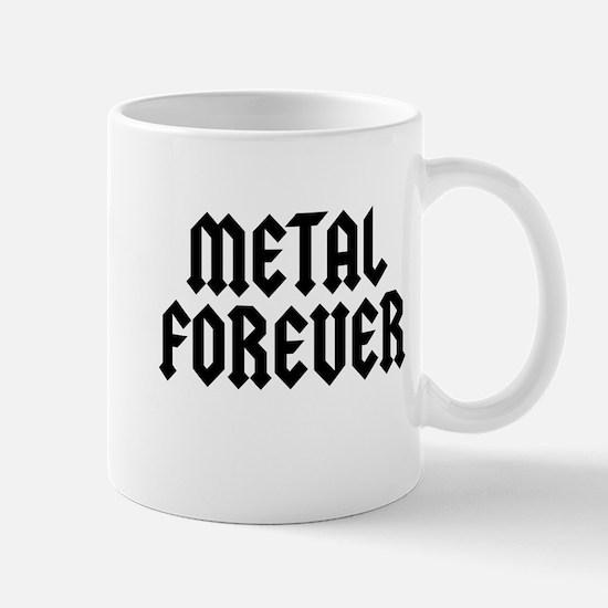 Metal Forever Mug