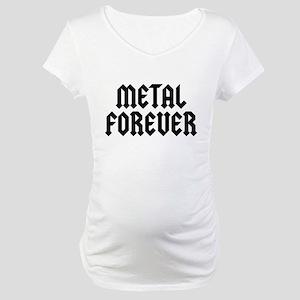 Metal Forever Maternity T-Shirt