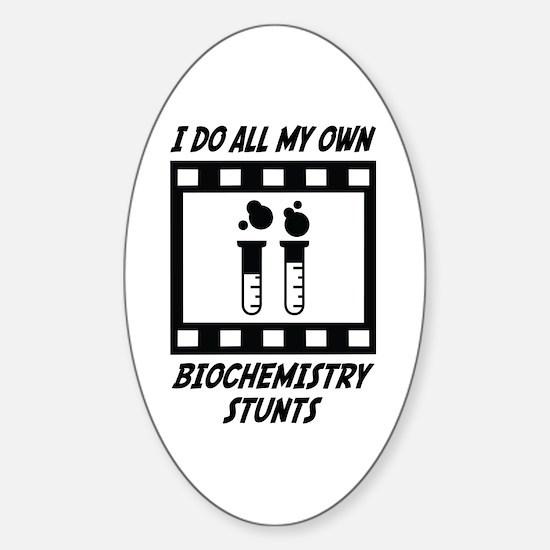 Biochemistry Stunts Oval Decal
