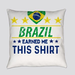 Brazil earned me this tees Everyday Pillow