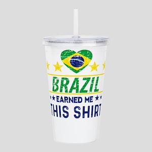 Brazil earned me this Acrylic Double-wall Tumbler